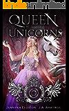Queen of Unicorns: A Rumpelstiltskin retelling (Kingdom of Fairytales Rumpelstiltskin Book 1)