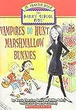 Vampires Do Hunt Marshmallow Bunnies (Bailey School Kids Jr. Chapter Book,
