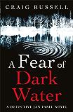 A Fear of Dark Water