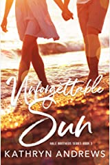 Unforgettable Sun (Hale Brothers Series Book 3) Kindle Edition