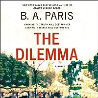 The Dilemma: A Novel