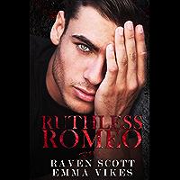 Ruthless Romeo (English Edition)