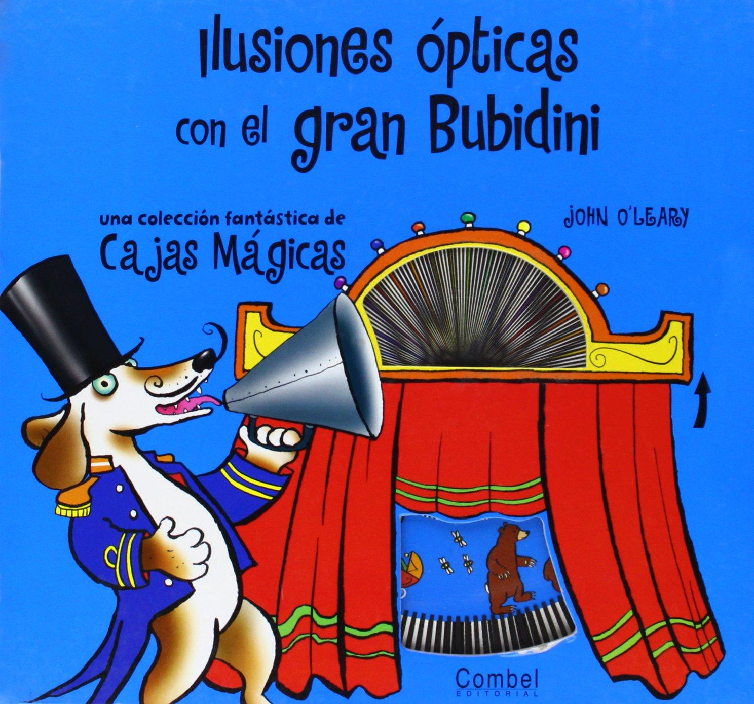 Ilusiones Opticas Con El Gran Bubidini (Spanish Edition) (Spanish) Hardcover