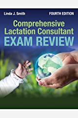 Comprehensive Lactation Consultant Exam Review Kindle Edition