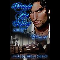 Devenir son esclave: La série des frères du Dominion #1