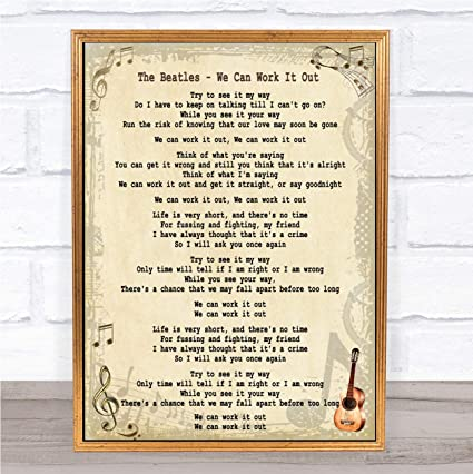 Amazon Com We Can Work It Out Song Lyric Quote Print Office Products