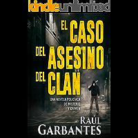 El caso del asesino del clan: Una novela policíaca de misterio y crimen (La brigada de crímenes graves nº 2)