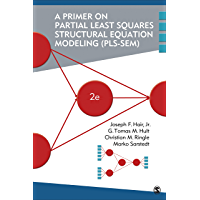 A Primer on Partial Least Squares Structural Equation Modeling (PLS-SEM) (English Edition)