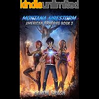 Montana Firestorm: An Urban Fantasy Harem Adventure (American Dragons Book 3)