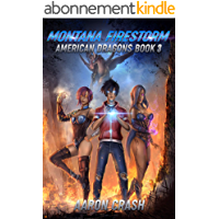 Montana Firestorm (American Dragons Book 3) (English Edition)