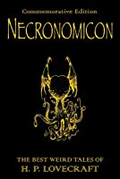 Necronomicon: The Best Weird Tales Of H.P.