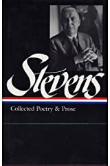 Wallace Stevens : Collected Poetry and Prose (Library of America) Hardcover