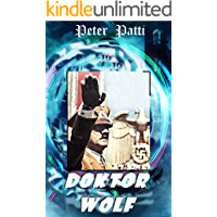 Doktor Wolf: storia di Hitler e del nazismo