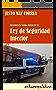 Ley de Seguridad Interior: Descubra la trama que hay detrás de ella
