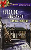 Yuletide Jeopardy (Love Inspired Suspense\The Cold Case Files)