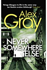 Never Somewhere Else: Book 1 in the million-copy bestselling detective series Kindle Edition