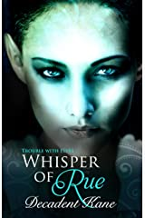 A Whisper of Rue: The Trouble with Elves Kindle Edition