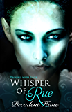 A Whisper of Rue: The Trouble with Elves