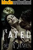 Fated: A Dark Shifter Romance