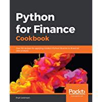 Python for Finance Cookbook: Over 50 recipes for applying modern Python libraries to financial data analysis (English…