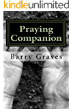 Praying Companion: Learning to Pray (Running Companion Book 2)