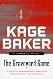 The Graveyard Game: A Novel of the Company