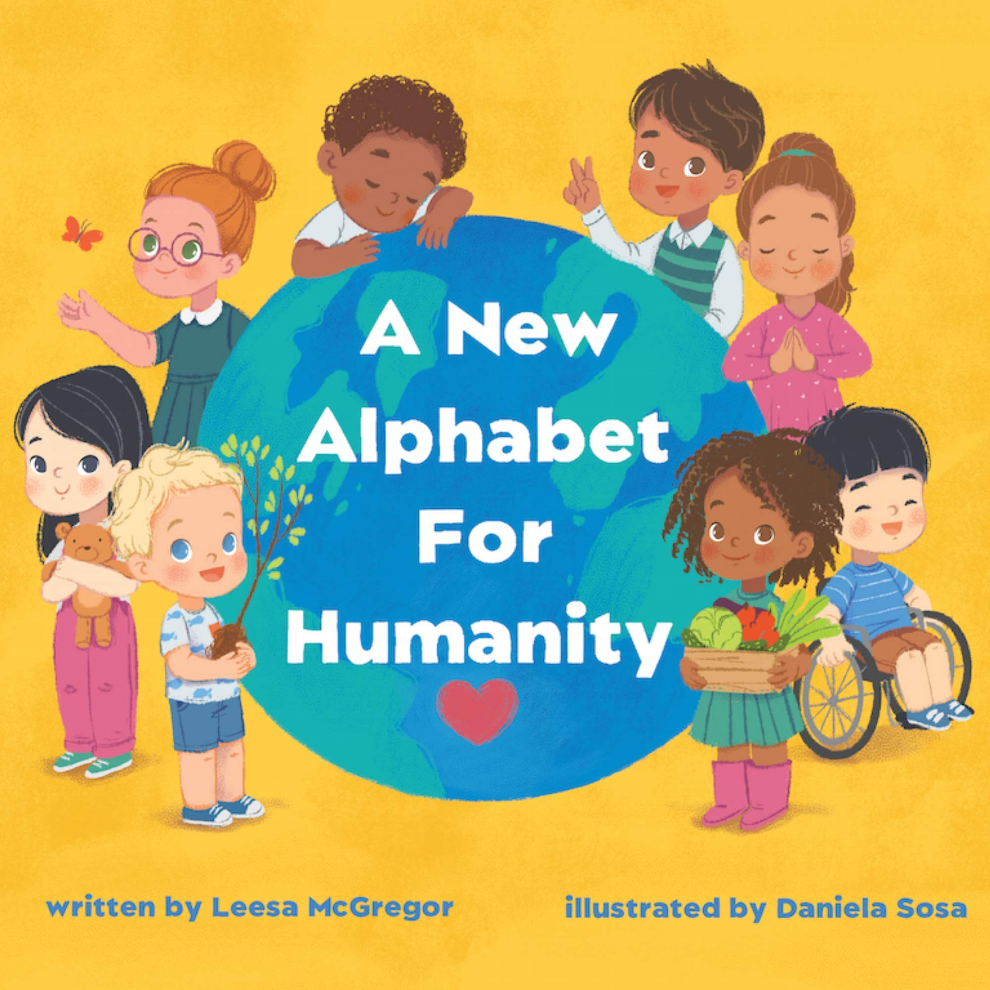 A New Alphabet for Humanity – A Children's Book of Alphabet Words to Inspire Compassion, Kindness and Positivity