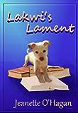 Lakwi's Lament: a short story (Tamrin Tales Book 2)
