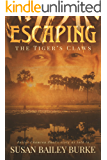 Escaping the Tiger's Claws