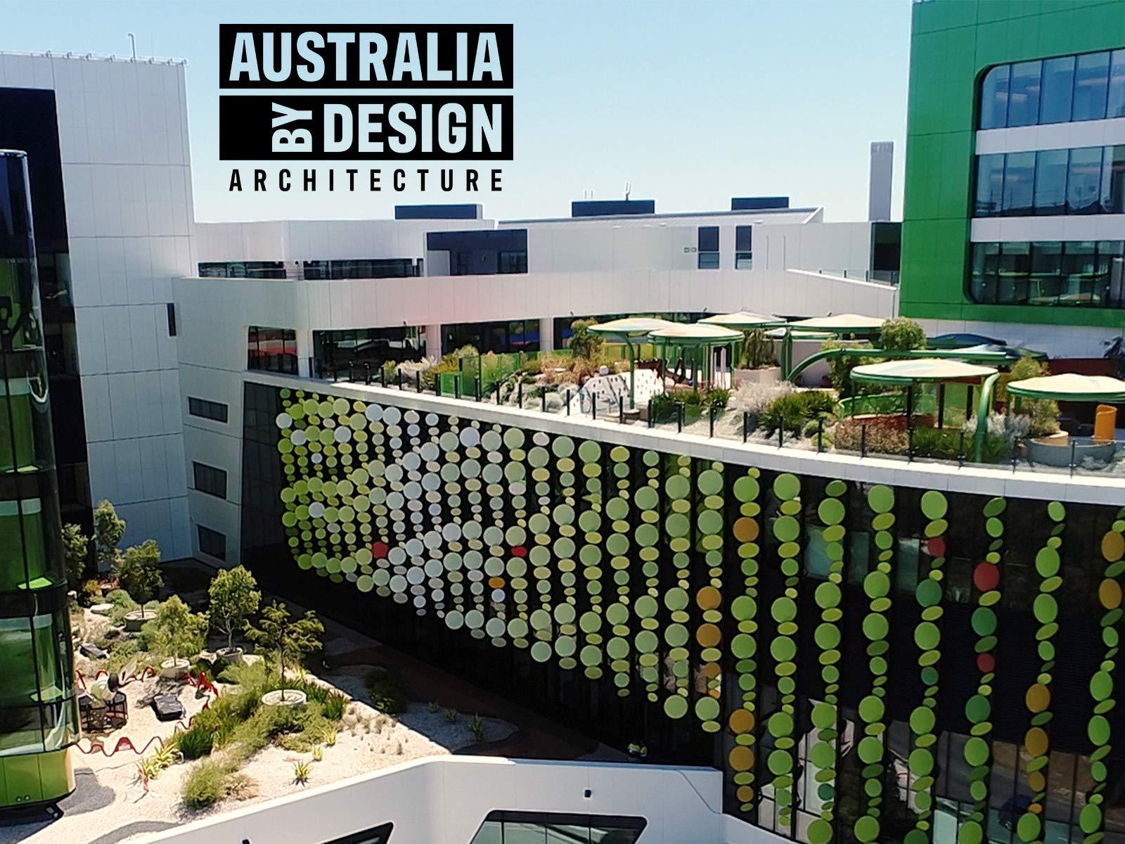 Australia By Design: Architecture