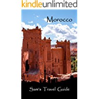 Morocco: Essential Travel Tips – all you NEED to know
