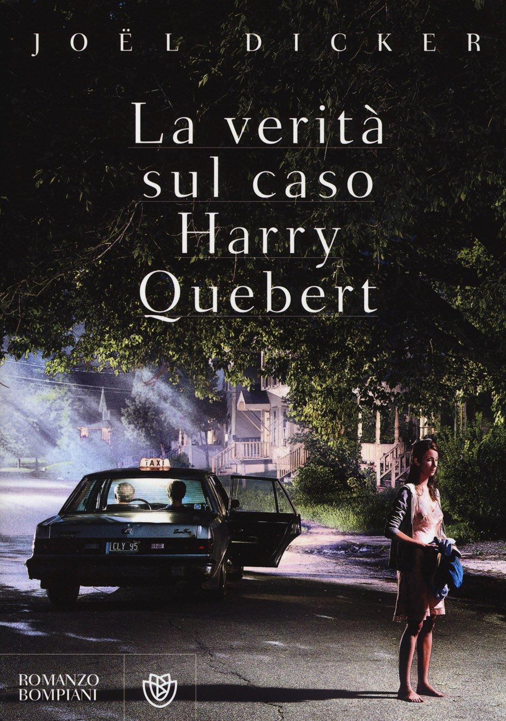 La Verità Sul Caso Harry Quebert Amazon It Dicker Joël Vega Vincenzo Libri