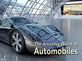 The Amazing World of Automobiles
