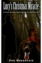 Lucy's Christmas Miracle: A Frank Rozzani Detective Short Story Kindle Edition