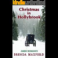 Christmas in Hollybrook: Amish Romance