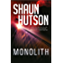 MONOLITH: The Chilling Horror Novel from the Godfather of Gore