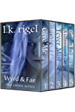 The Wyrd and Fae Complete Series