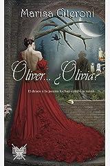 Oliver... ¿Olivia?: El Deseo y la pasión luchan contra la razón (Familia Hellmoore nº 1) (Spanish Edition) Kindle Edition