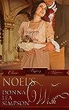 Noel's Wish (Classic Regency Romances Book 6)