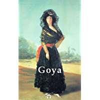 Delphi Complete Paintings of Francisco de Goya (Illustrated) (Delphi Masters of Art Book 23) book cover