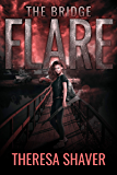 Flare: The Bridge