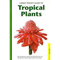 Handy Pocket Guide to Tropical Plants (Handy Pocket Guides)