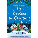 I'll Be Home for Christmas: A heartwarming feel good romantic comedy (Little French Café Series Book 3)