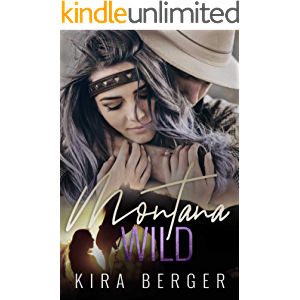Montana Wild: An Enemies-to-Lovers Standalone Romance