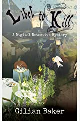 Libel to Kill (A Digital Detective Mystery Book 4) Kindle Edition