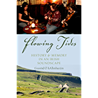 Flowing Tides: History and Memory in an Irish Soundscape book cover