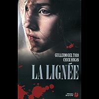 La Lignée T. 1 (French Edition)