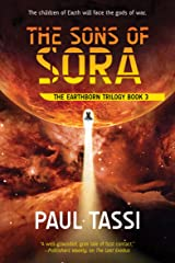 The Sons of Sora (Earthborn Trilogy Book 3) Kindle Edition