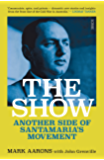 The Show: another side of Santamaria's Movement