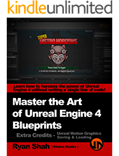 Master the art of unreal engine 4 blueprints double pack 1 master the art of unreal engine 4 blueprints book 2 umg malvernweather Images